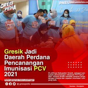 Gresik Jadi Daerah Perdana Pencanangan Imunisasi PCV 2021