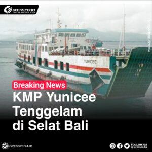 KMP Yunicee Tenggelam di Selat Bali