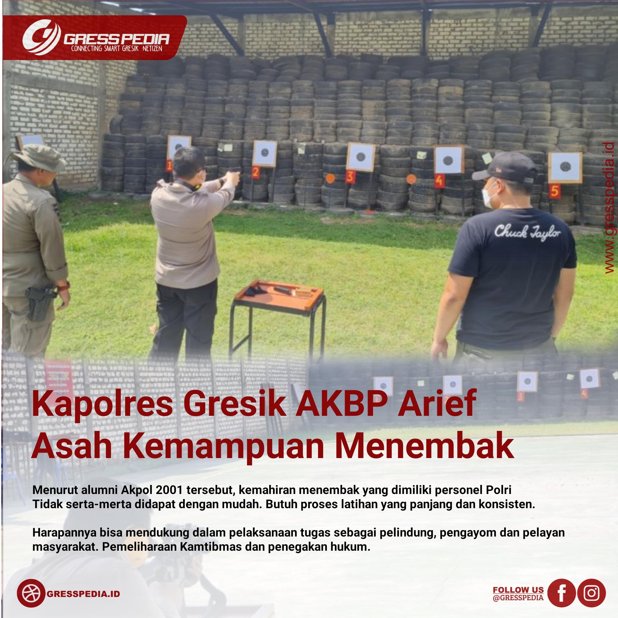 Kapolres Gresik AKBP Arief Asah Kemampuan Menembak