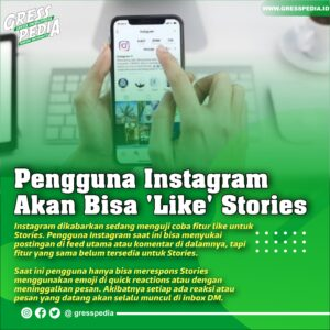 Pengguna Instagram Akan Bisa 'Like' Stories