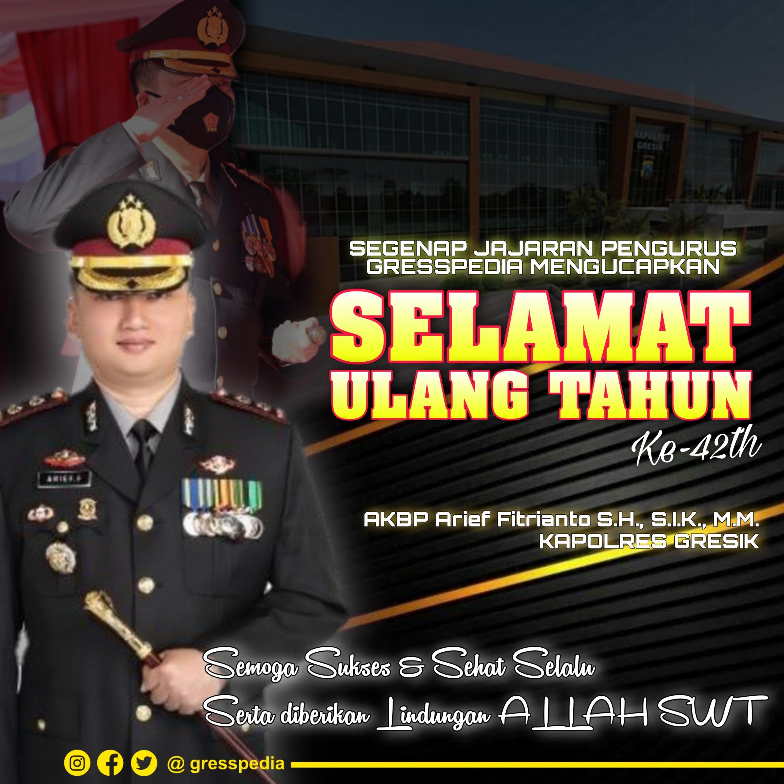 Selamat Ulang Tahun Kapolres Gresik AKBP Arief Fitrianto ke 42