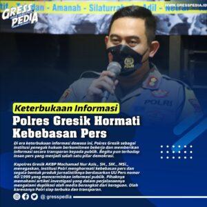 Keterbukaan Informasi, Polres Gresik Hormati Kebebasan Pers