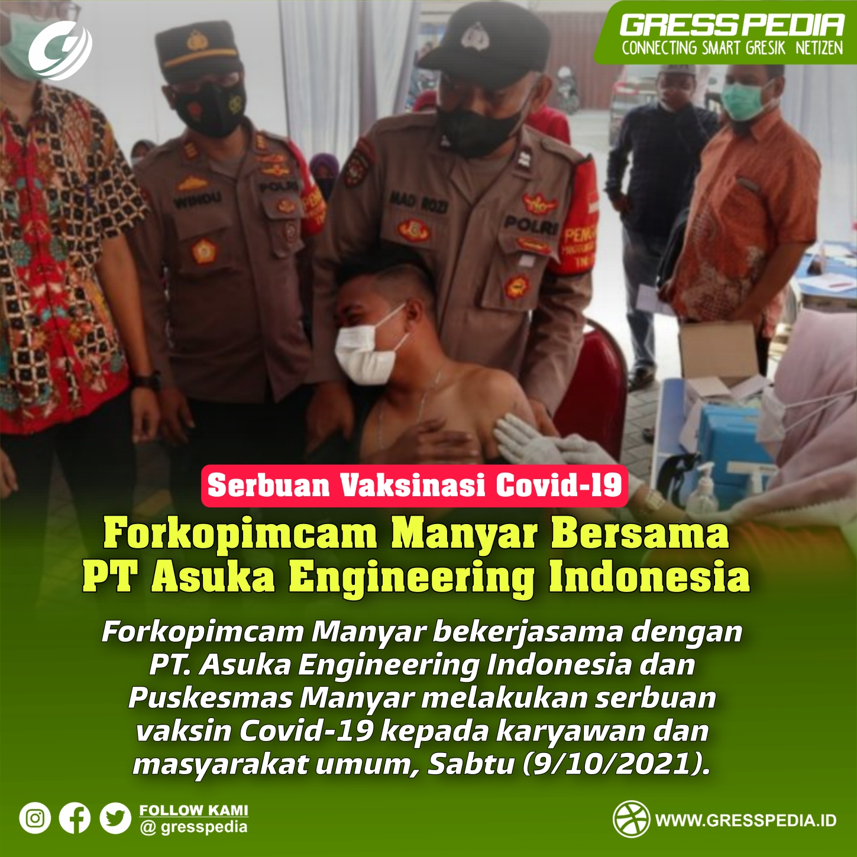 Serbuan Vaksinasi, Forkopimcam Manyar Bersama PT Asuka Engineering Indonesia