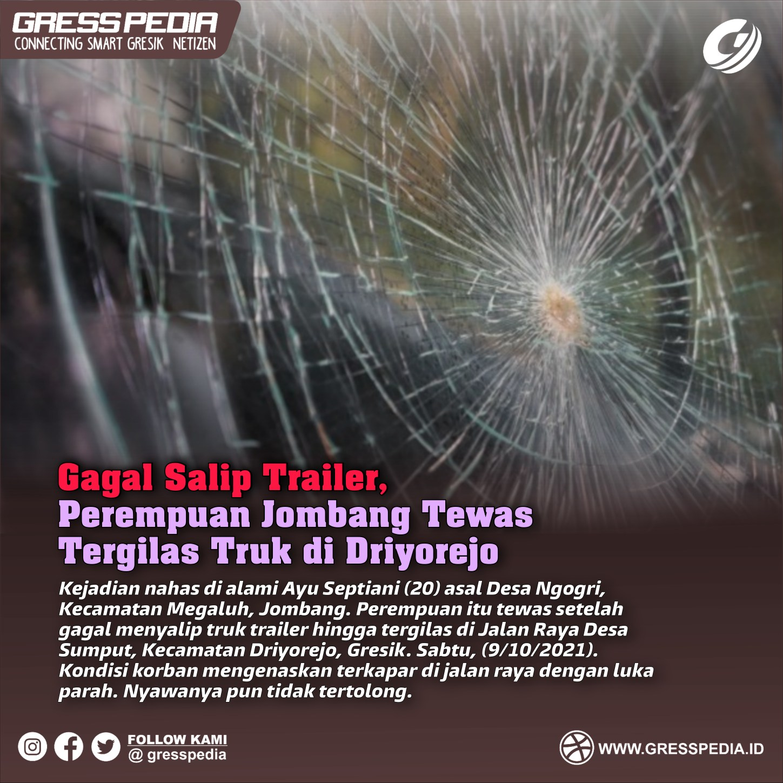 Gagal Salip Trailer, Perempuan Jombang Tewas Tergilas Truk di Driyorejo